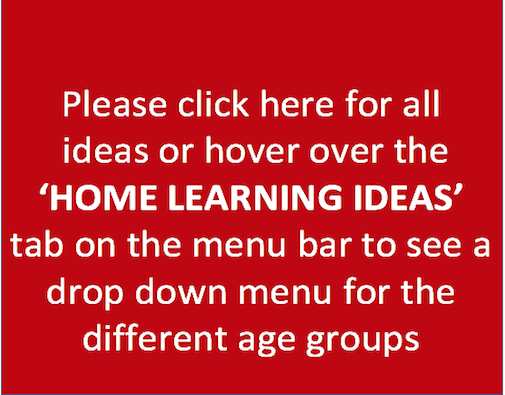Home Learning Ideas