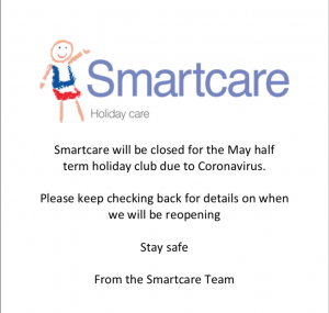 CANCELLED – Smartcare May Half Term