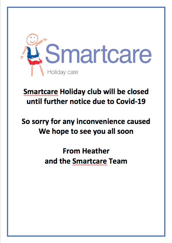 SMARTCARE HOLIDAY CLUB – CLOSED – Until further notice :(